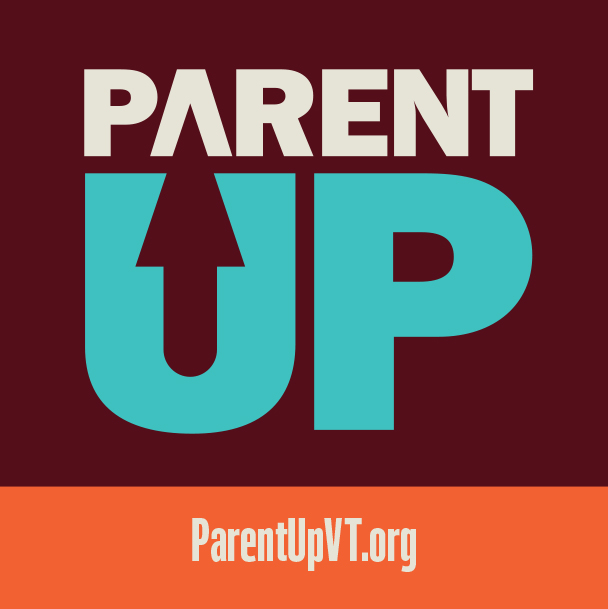 PARENT UP ParentUpVT.org