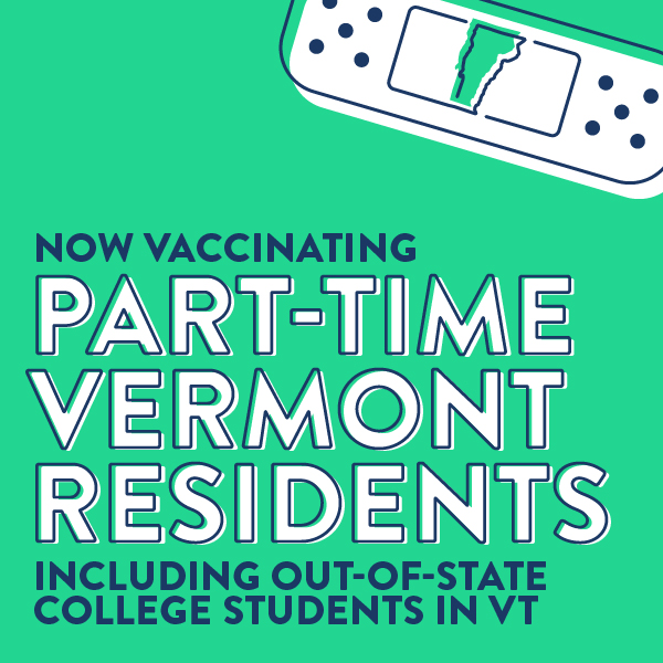 Part time residents and out of state college students are eligible for vaccines now