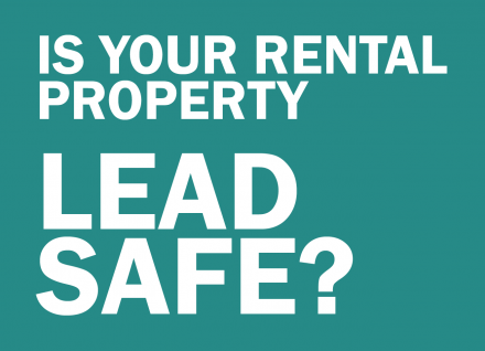 Is your rental property lead safe?
