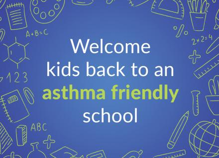 Welcome kids back to an asthma-friendly school